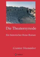 Die Theatersynode – ein historischer Reise-Roman
