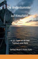 Die Weltenbummler auf Kreuzfahrt – Tagebuch einer Reise in 121 Tagen um die Welt
