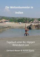Die Weltenbummler in Indien – Tagebuch einer 80-tägigen Reise durch Goa