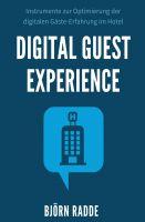 """""""Digital Guest Experience"""" von Björn Radde"""