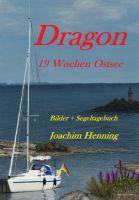 Dragon 19 Wochen Ostsee – Bilder und Segeltagebuch