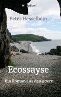 Ecossayse – ein politisch eingefärbter Reiseroman
