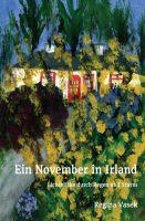"""""""Ein November in Irland"""" von Regina Vasek"""