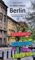 """""""Ein Pfälzer entdeckt Berlin"""" von Jürgen Cronauer"""