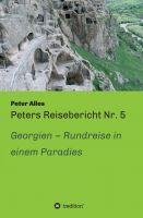 """Peters Reisebericht Nr. 5"" von Peter Alles"