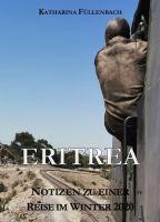 """""""Eritrea"""" – Notizen zu einer Reise im Winter 2020"""