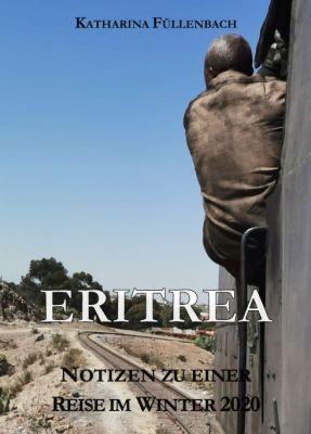 """ERITREA"" von Katharina Füllenbach"
