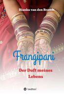 """""""Frangipani: Der Duft meines Lebens"""" von Bianka van den Brandt"""