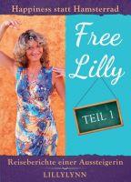 Free Lilly – Die anregenden Reiseberichte einer Aussteigerin