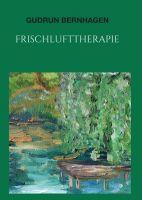 """""""Frischlufttherapie"""" von Gudrun Bernhagen"""