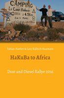HaKuBa to Africa – lebendig geschriebener Reisebericht nicht nur für Afrika-Fans