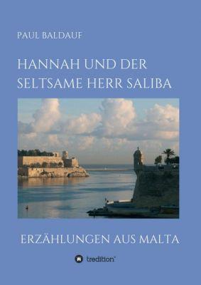"""""""Hannah und der seltsame Herr Saliba"""" von Paul Baldauf"""