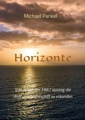 """Horizonte"" von Michael Pankel"