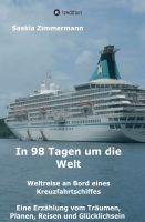 """""""In 98 Tagen um die Welt"""" von Saskia Zimmermann"""
