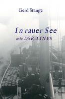 """""""In rauer See mit DSR Lines"""" von Gerd Stange"""
