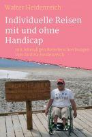 Individuelle Reisen mit und ohne Handicap - ein Roadbook für Menschen mit Handicap
