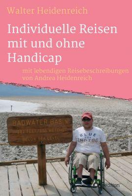 """""""Individuelle Reisen mit und ohne Handicap"""" von Andrea Heidenreich, Walter Heidenreich"""