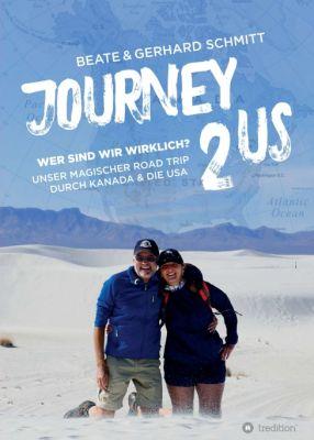 """""""Journey2US"""" von Beate & Gerhard Schmitt"""
