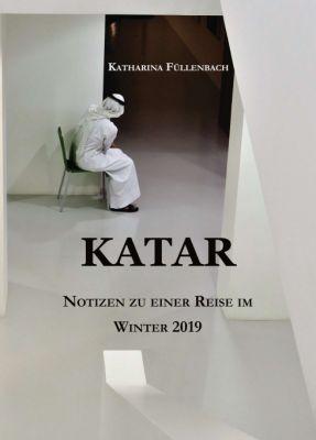 """""""KATAR"""" von Katharina Füllenbach"""