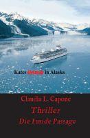 """""""Kates Urlaub in Alaska"""" von Claudia L. Capone"""