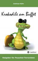 """Krokodile am Buffet"" von Andreas Kühn"