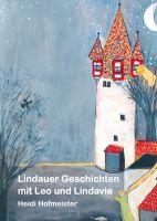 Lindau am schönen Bodensee: Stadtgeschichte einmal anders
