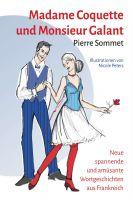 """""""Madame Coquette und Monsieur Galant"""" von Pierre Sommet"""