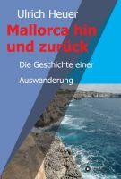 """""""Mallorca hin und zurück"""" von Ulrich Heuer"""