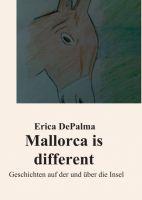"""Mallorca is different"" von Erica DePalma"