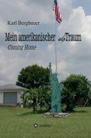 """""""Mein amerikanischer alpTraum"""" von Karl-Heinz Bergbauer"""