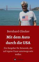 """""""Mit dem Auto durch die USA"""" von Bernhard Glocker"""