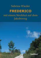 """""""FREDERICO"""" von Sabrina Wieder"""