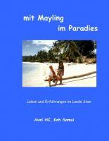 Mit Mayling im Paradies – Leben und Erfahrungen im Lande Siam