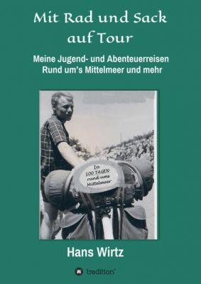 """""""Mit Rad und Sack auf Tour"""" von Hans Wirtz"""