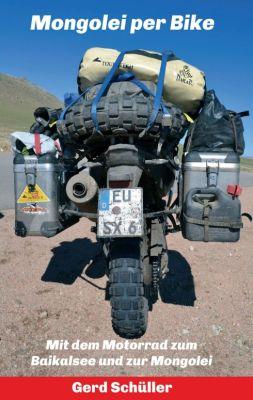 """Mongolei per Bike"" von Gerd Schüller"