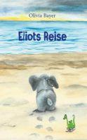 Olivia Bayer aus der Schweiz schrieb dieses schöne Kinderbuch