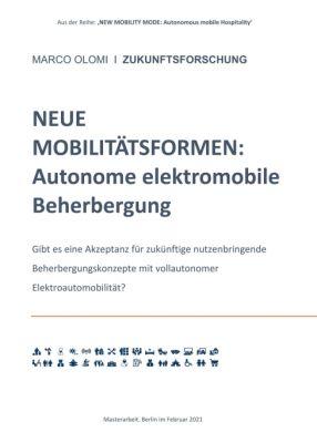 """NEUE MOBILITÄTSFORMEN:  Autonome elektromobile Beherbergung"" von Marco Olomi"