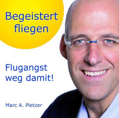 """CD """"Begeistert fliegen - Flugangst weg damit!"""" ISBN 978-3-03804-018-7"""