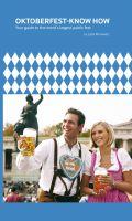 Oktoberfest-Knigge 2015 mit App: Stil und Etikette auf dem größten Volksfest der Welt