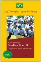 Das Olympia-Land Brasilien im Fokus