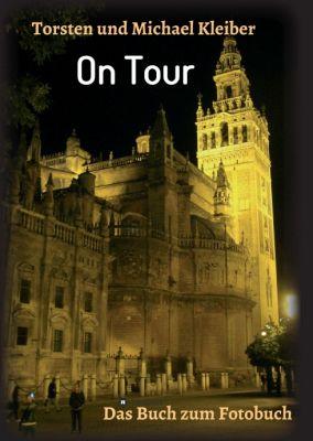 """""""On Tour"""" von Torsten und Michael Kleiber"""
