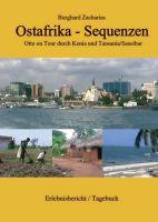 Ostafrika Sequenzen – Eine Tour durch Kenia und Tansania/Sansibar