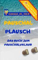 Pauschal Plausch – Das unterhaltsame Buch zum Pauschalurlaub