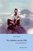 """""""Per Anhalter um die Welt - Das große Abenteuer - Teil I"""" von Trutz Hardo"""