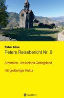 Peters Reisebericht Nr. 9 – Eine Reise durch Armenien.