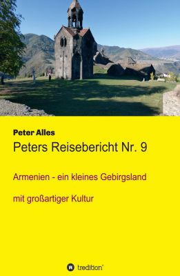 """Peters Reisebericht Nr. 9"" von Peter Alles"
