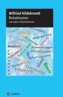 """""""Reisehusten"""" von Wilfried Hildebrandt"""
