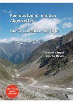Rennradtouren mit den Alpenvettern – Die Geschichten der Orte