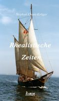 """""""Rhealistische Zeiten"""" von Stephan Claus-Kröger"""