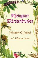 """""""Rheingauer Märchenstunden"""" von Johannes O. Jakobi und Brigitte K. Jakobi"""